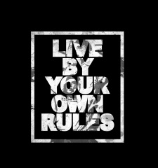 T-Shirt Live By Your Own Rules