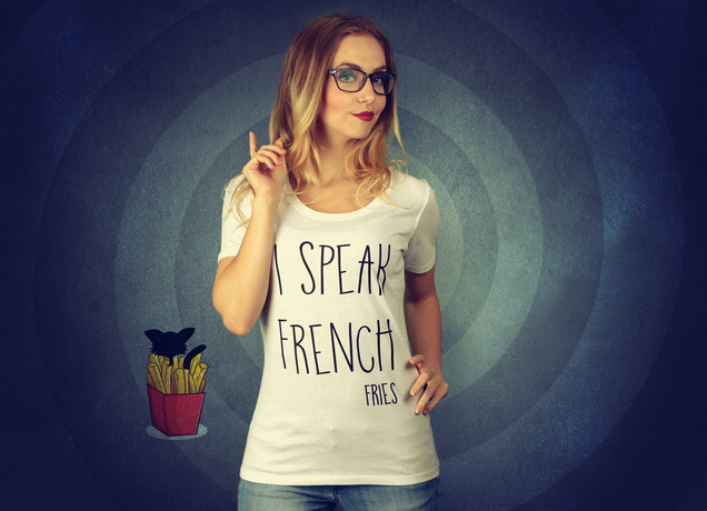 Damen T-Shirt I Speak French (Fries)