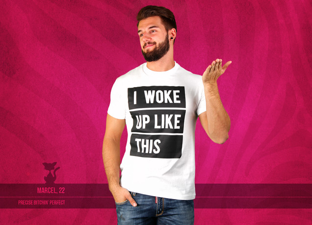 Herren T-Shirt I Woke Up Like This