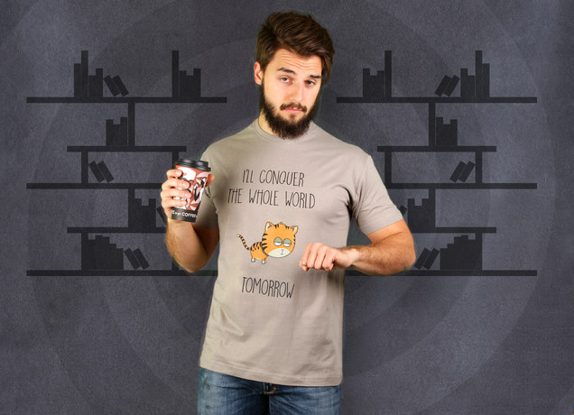 I'll Conquer The Whole World T-Shirt
