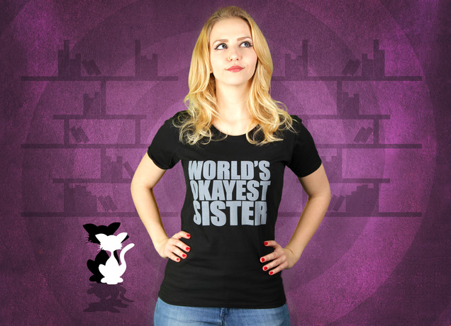 Damen T-Shirt World's Okayest Sister