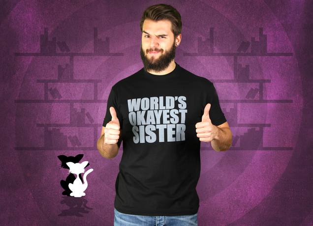 Herren T-Shirt World's Okayest Sister